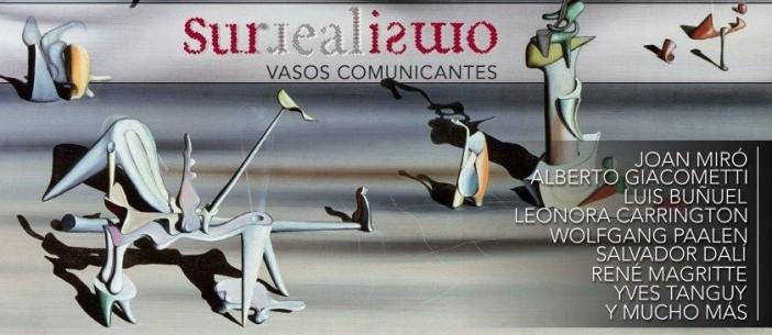El Surrealismo a la mexicana en Vasos Comunicantes