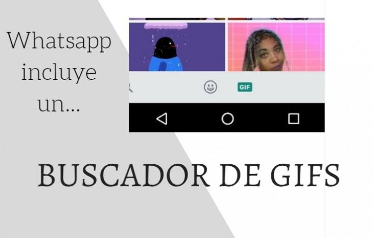 La última versión de Whatsapp tiene un buscador de Gifs integrado